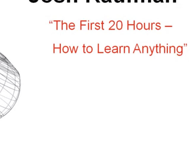 Learn Anything in 20 Hours with This Four Step Method